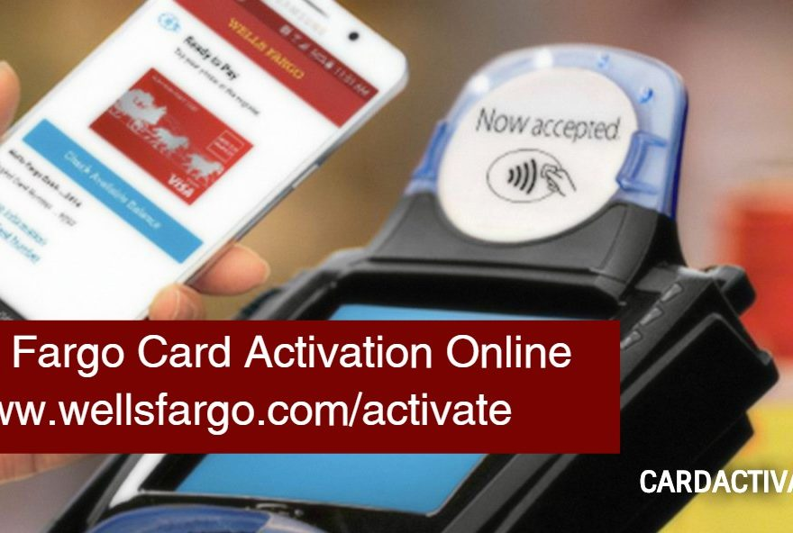 Activate Wells Fargo Card online at wellsfargo.com/activate