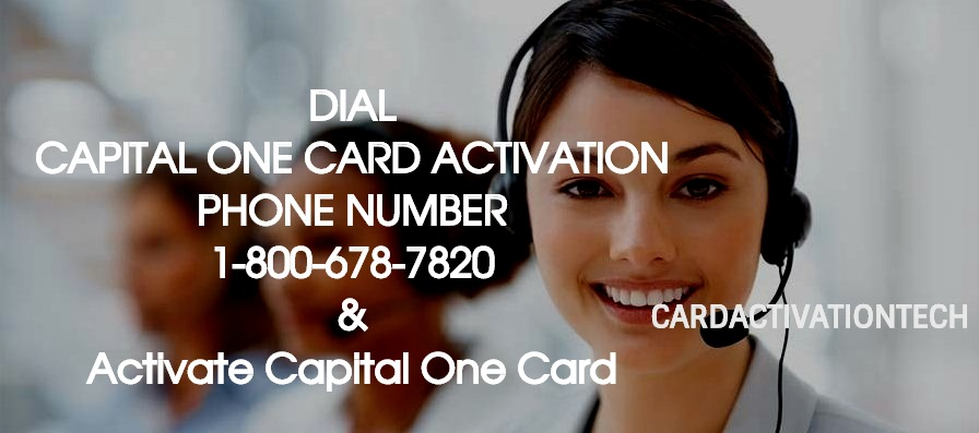 Capital One Card Activation Phone Number