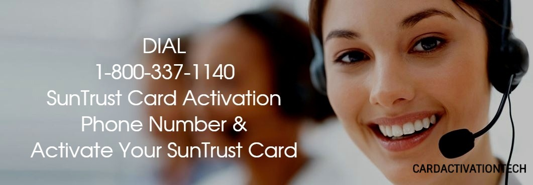 SunTrust Card Activation Phone Number