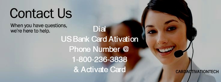 US Bank Card Activation Phone Number