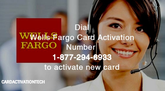 Wells Fargo Card Activation Phone Number